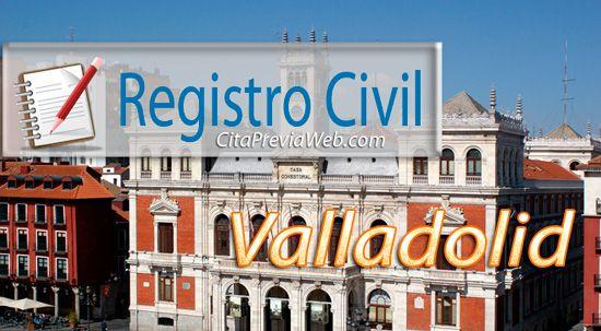 Información del Registro Civil de Valladolid con dirección, teléfono, horario y cita previa