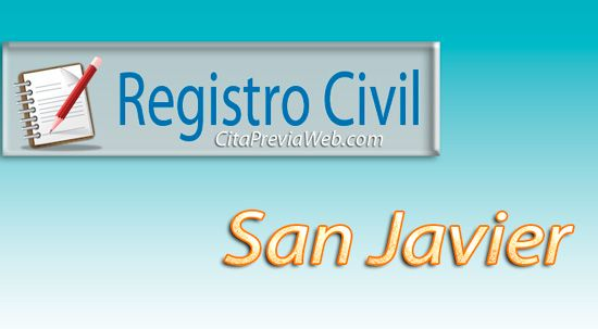 Información del Registro Civil de San Javier en Murcia con dirección, teléfono, horario y cita previa