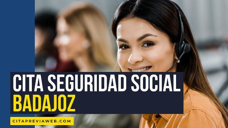 cita seguridad social Badajoz
